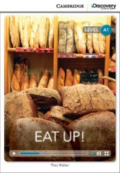 Cambridge Discovery Interactive Readers A1: Eat Up! (Book with Online Access)