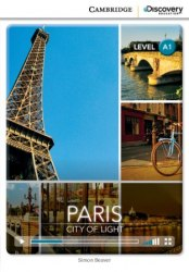 Cambridge Discovery Interactive Readers A1: Paris: City of Light (Book with Online Access)
