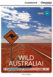 Cambridge Discovery Interactive Readers A1: Wild Australia! (Book with Online Access)
