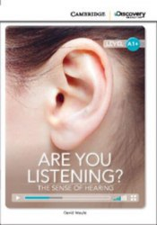 Cambridge Discovery Interactive Readers A1+: Are You Listening? The Sense of Hearing (Book with Online Access)
