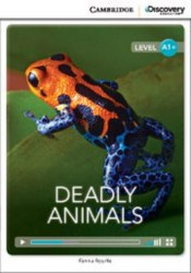 Cambridge Discovery Interactive Readers A1+: Deadly Animals (Book with Online Access)