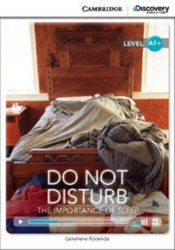 Cambridge Discovery Interactive Readers A1+: Do Not Disturb: The Importance of Sleep (Book with Online Access)