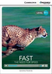 Cambridge Discovery Interactive Readers A1+: Fast: The Need for Speed (Book with Online Access)