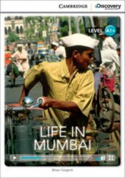 Cambridge Discovery Interactive Readers A1+: Life in Mumbai (Book with Online Access)