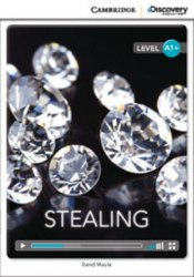 Cambridge Discovery Interactive Readers A1+: Stealing (Book with Online Access)