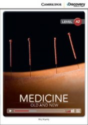 Cambridge Discovery Interactive Readers A2: Medicine: Old and New (Book with Online Access)