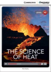 Cambridge Discovery Interactive Readers A2: The Science of Heat (Book with Online Access)