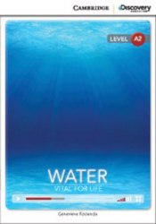 Cambridge Discovery Interactive Readers A2: Water: Vital for Life (Book with Online Access)