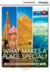 Cambridge Discovery Interactive Readers A2: What Makes a Place Special? Moscow, Egypt, Australia (Book with Online Access)