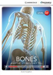 Cambridge Discovery Interactive Readers A2+: Bones: And the Stories They Tell (Book with Online Access)