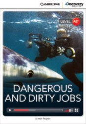 Cambridge Discovery Interactive Readers A2+: Dangerous and Dirty Jobs (Book with Online Access)
