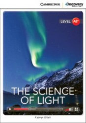 Cambridge Discovery Interactive Readers A2+: The Science of Light (Book with Online Access)