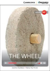 Cambridge Discovery Interactive Readers A2+: The Wheel (Book with Online Access)