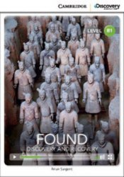 Cambridge Discovery Interactive Readers B1: Found: Discovery and Recovery (Book with Online Access)