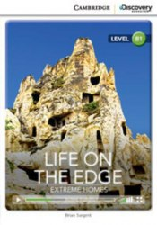 Cambridge Discovery Interactive Readers B1: Life on the Edge: Extreme Homes (Book with Online Access)