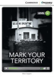 Cambridge Discovery Interactive Readers B1: Mark Your Territory (Book with Online Access)