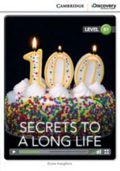 Cambridge Discovery Interactive Readers B1: Secrets to a Long Life (Book with Online Access)