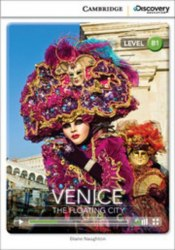 Cambridge Discovery Interactive Readers B1: Venice: The Floating City (Book with Online Access)