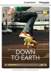 Cambridge Discovery Interactive Readers B1+: Down to Earth (Book with Online Access)