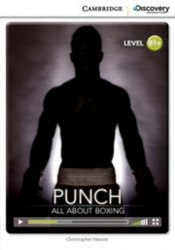 Cambridge Discovery Interactive Readers B1+: Punch: All About Boxing (Book with Online Access)