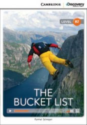 Cambridge Discovery Interactive Readers B2: The Bucket List (Book with Online Access)