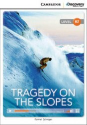 Cambridge Discovery Interactive Readers B2: Tragedy on the Slopes (Book with Online Access)