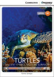 Cambridge Discovery Interactive Readers B2: Turtles: Ancient Symbol/Modern Survivor (Book with Online Access)