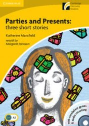 Cambridge Discovery Readers 2 Parties and Presents: three short stories: Book with CD-ROM/Audio CD Pack