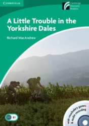 Cambridge Discovery Readers 3 A Little Trouble in the Yorkshire Dales: Book with CD-ROM/Audio CDs (2) Pack