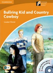 Cambridge Discovery Readers 4 Bullring Kid and Country Cowboy: Book with CD-ROM/Audio CDs (2) Pack