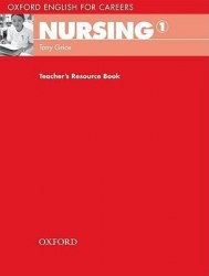 Oxford English for Careers: Nursing 1 Teacher's Resource Book / Ресурси для вчителя