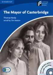 Cambridge Discovery Readers 5 The Mayor of Casterbridge: Book with CD-ROM/Audio CDs (3) Pack