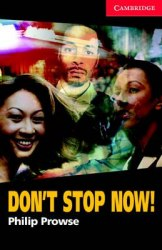 Cambridge English Readers 1: Don't Stop Now! Book with Audio CD Pack