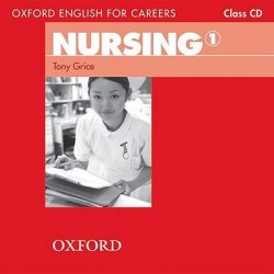 Oxford English for Careers: Nursing 1 Class CD / Аудіо диск