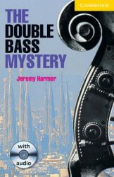 Cambridge English Readers 2: The Double Bass Mystery: Book with Audio CD Pack