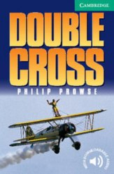 Cambridge English Readers 3: Double Cross