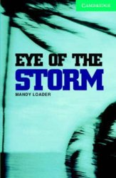 Cambridge English Readers 3: Eye of the Storm: Book with Audio CDs (2) Pack