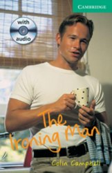 Cambridge English Readers 3: Ironing Man: Book with Audio CDs (2) Pack