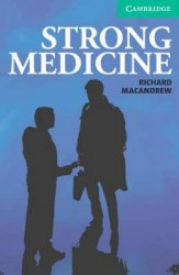 Cambridge English Readers 3: Strong Medicine: Book with Audio CDs (2) Pack