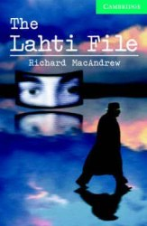Cambridge English Readers 3: The Lahti File: Book with Audio CDs (2) Pack