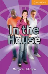 Cambridge English Readers 4: In the House: Book with Audio CDs (2) Pack