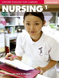 Oxford English for Careers: Nursing 1 Student's Book / Підручник для учня