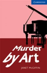 Cambridge English Readers 5: Murder by Art: Book with Audio CDs (3) Pack