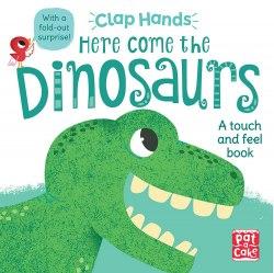 Clap Hands: Here Come the Dinosaurs / Книга з тактильними відчуттями