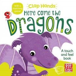 Clap Hands: Here Come The Dragons / Книга з тактильними відчуттями