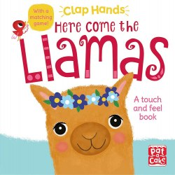 Clap Hands: Here Come the Llamas / Книга з тактильними відчуттями