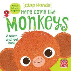 Clap Hands: Here Come the Monkeys / Книга з тактильними відчуттями