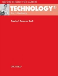 Oxford English for Careers: Technology 1 Teacher's Resource Book / Ресурси для вчителя