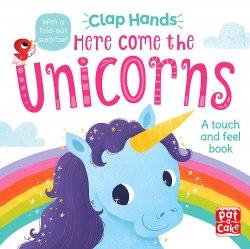 Clap Hands: Here Come the Unicorns / Книга з тактильними відчуттями