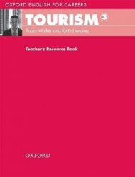 Oxford English for Careers: Tourism 3 Teacher's Resource Book / Ресурси для вчителя